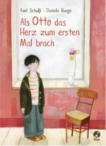 Buchtitel - Als Otto das Herz zum ersten Mal brach